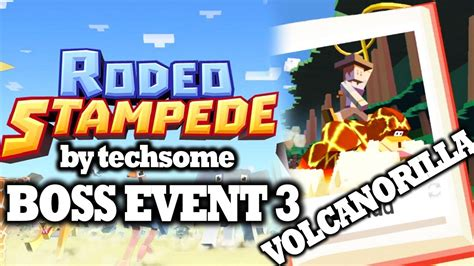 Rodeo Stampede - Boss Event 3 (Taming Volcanorilla) - YouTube