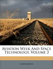 Aviation Week And Space Technology, Volume 3: Anonymous